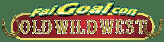 Fai Goal con  Old Wild West